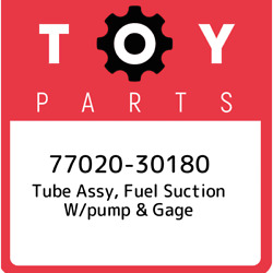 77020-30180 Toyota Tube Assy, Fuel Suction W/pump And Gage 7702030180, New Genuine