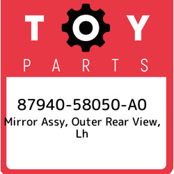 87940-58050-a0 Toyota Mirror Assy Outer Rear View Lh 8794058050a0 New Genuine