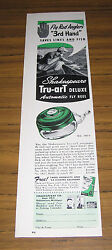1955 Vintage Ad Shakespeare Tru-art Deluxe Automatic Fly Fishing Reels