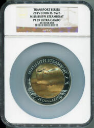 2015 Cook Islands 25 Mississippi Steamboat 5 Oz Silver Ngc Pf69 Mother Of Pearl