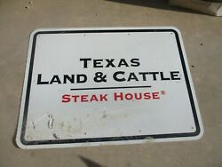 Used 3' X 4' Reflective Road Sign Texas Land And Cattle Restaurant, Hwy Exit Sign