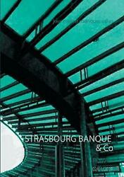 Strasbourg Banque And Co By Jose Miguel Rodriguez Calvo French Paperback Book Fr