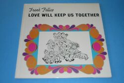 Frank Pellico - Love Will Keep Us Together - Chicago Cubs - Record - Signed