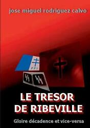 Tresor De Ribeville By Jose Miguel Rodriguez Calvo French Paperback Book Free