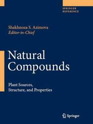 Natural Compounds Plant Sources, Structure And Properties English Hardcover B