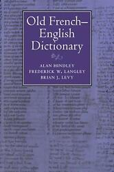Old French-english Dictionary By Alan Hindley English Paperback Book Free Ship