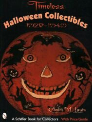 Timeless Halloween Collectibles 1920-1949 Price Guide W 350+ Color Photos, New