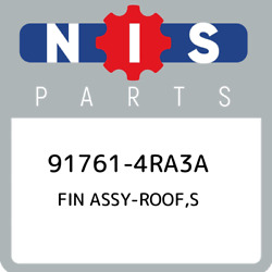 91761-4ra3a Nissan Fin Assy-roof,s 917614ra3a, New Genuine Oem Part