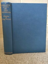 Rare A Long Look At Life By Two Victorians Ella Christie Alice King Stewart 1940