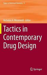Tactics In Contemporary Drug Design English Hardcover Book Free Shipping