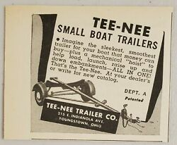 1950 Print Ad Tee-nee Small Boat Trailers Made In Youngstownohio