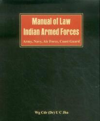 Manual Of Law Indian Armed Forces Army Navy Air Force Coast Guard By Dr. U.