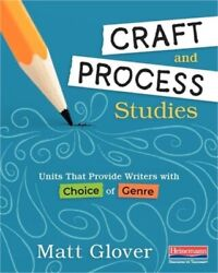 Craft and Process Studies: Units That Provide Writers with Choice of Genre (Pape