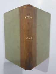 Sketches Of Persia, From The Journals Of A Traveller In The East. 2v. 1827