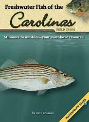 Freshwater Fish Of The Carolinas Field Guide [with Waterproof Pages] By Dave Bos