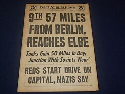 1945 April 12 New York Daily News - 9th 57 Miles Berlin Reaches Elbe - Np 1759