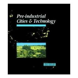 Pre-industrial Cities And Technology By Colin Chant David C. Goodman Open Uni...