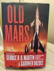 Old Mars By Various Artists - Edited By George R. R. Martin 1st And 1st Hb Dj Vgc