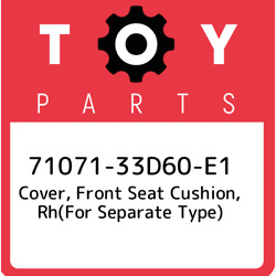 71071-33d60-e1 Toyota Cover Front Seat Cushion Rhfor Separate Type 7107133d6