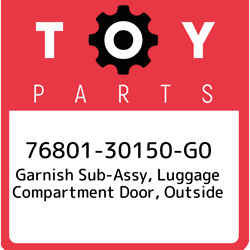 76801-30150-g0 Toyota Garnish Sub-assy Luggage Compartment Door Outside 768013