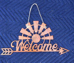 12 Welcome Windmill Metal Plasma Cut Sign Rust Or Clear Coat Finish