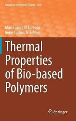 Thermal Properties Of Bio-based Polymers English Hardcover Book Free Shipping