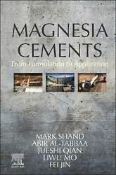 Magnesia Cements From Formulation To Application By Mark Shand English Hardco