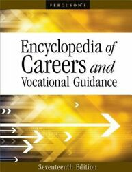 Encyclopedia Of Careers And Vocational Guidance By Ferguson Publishing New