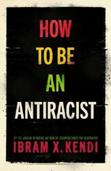 How To Be An Antiracist By Ibram X. Kendi New York Bestseller Book Brand New