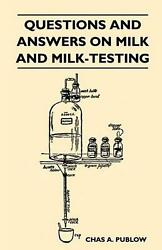 Questions And Answers On Milk And Milk-testing By Chas A. Publow English Paper