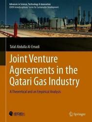 Joint Venture Agreements In The Qatari Gas Industry By Talal Abdulla Al-emadi...