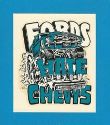 Vintage Original 1966 Ed Roth Souvenir Fords Hate Chevys Water Decal Art Mint