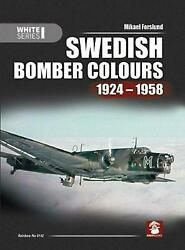 Swedish Bomber Colours 1924-1958 By Mikael Forslund English Hardcover Book Fre