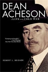 Dean Acheson A Life In The Cold War Paperback Or Softback