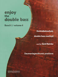 Enjoy The Double Bass Vol 4 For Thumb Positions Method Studies Music Book