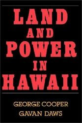 Land And Power In Hawaii The Democratic Years Paperback Or Softback