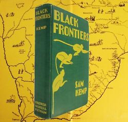 Black Frontiers Sam Kemp 1931 1st Mounted Police Military South Africa 1889 1892