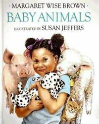 Baby Animals Margaret Wise Brown And Susan Jeffers