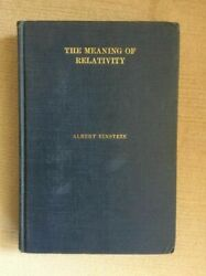 1923 First Edition Albert Einstein - The Meaning Of Relativity Four Lectures
