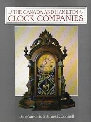 The Canada and Hamilton Clock Companies Varkaris amp; Connell $0 Shipping