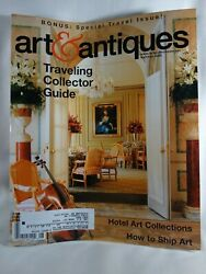 Art And Antiques Magazine-summer 2005-traveling Collector Guide-bonus Travel Issue