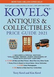 Kovels' Antiques And Collectibles Price Guide 2021 By Kim Kovel English Paperb