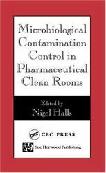 Microbiological Contamination Control In Pharmaceutical Clean Rooms By Laurie...