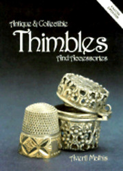 Antique And Collectible Thimbles And Accessories By Averil Mathis New