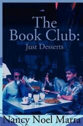 The Book Club Just Desserts A Tale Of Reprisal By Nancy Noel Marra