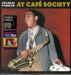 Charlie Parker At Cafandeacute Society Lp Vinyl Europe Birdand039s Nest 2020 12 Track Limited