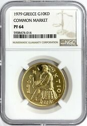 1979 Common Market Gold Greece Coin G10kd Ngc Pf64 10000 Drachmes