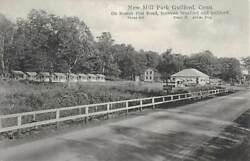 Guilford Ct New Mill Park Cabins Restaurant Coca-cola Sign Welch Pub 1907-20