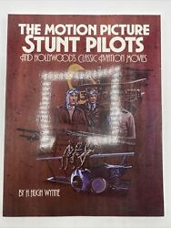 The Motion Picture Stunt Pilots And Hollywoodand039s Classic Aviation Movies Wynne