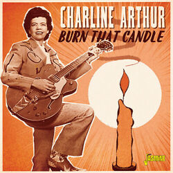 Charline Arthur - Burn That Candle [new Cd] Uk - Import